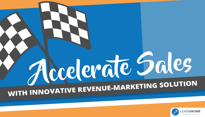 Accelerate Sales With Innovative Marketing Automation Solution