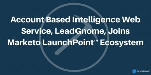 Account Based Intelligence Web Service Joins Marketo LanuchPoint