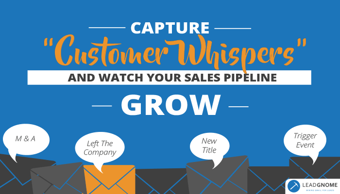 Capture Customer Whispers And Watch Your Sales Pipeline Grow