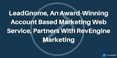 LeadGnome, An Award-Winning ABM Web Service Partners RevEngine