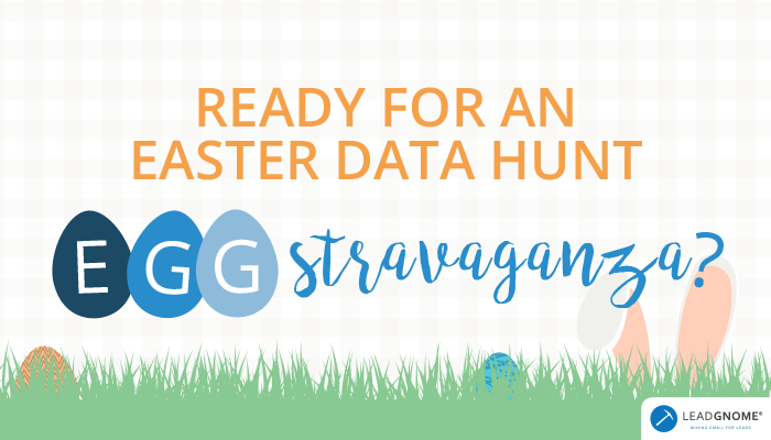 Ready For An Easter Data Hunt EGGstravaganza?