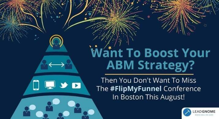 Want To Boost Your ABM Strategy?