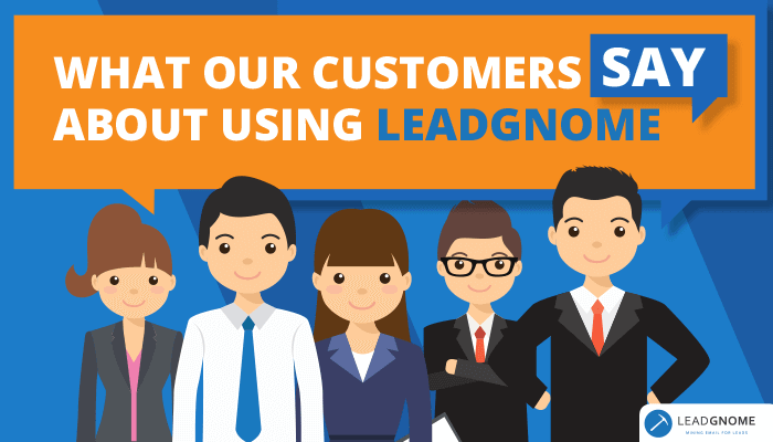What Our Customers Say About Using LeadGnome