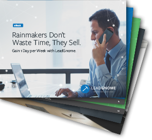 Rainmakers Don't Waste Time, They Sell