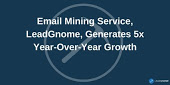Email Mining Service Generates 5x Growth