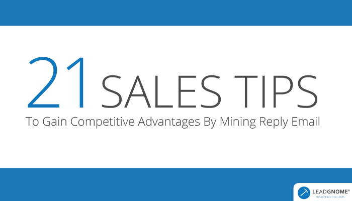 21 Sales Tips Gain Competitive Advantages Mining Reply Email