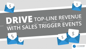 Drive Top-line Revenue Sales Trigger Events