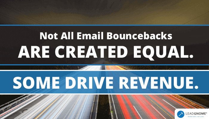 Not All Email Bouncebacks Are Created Equal
