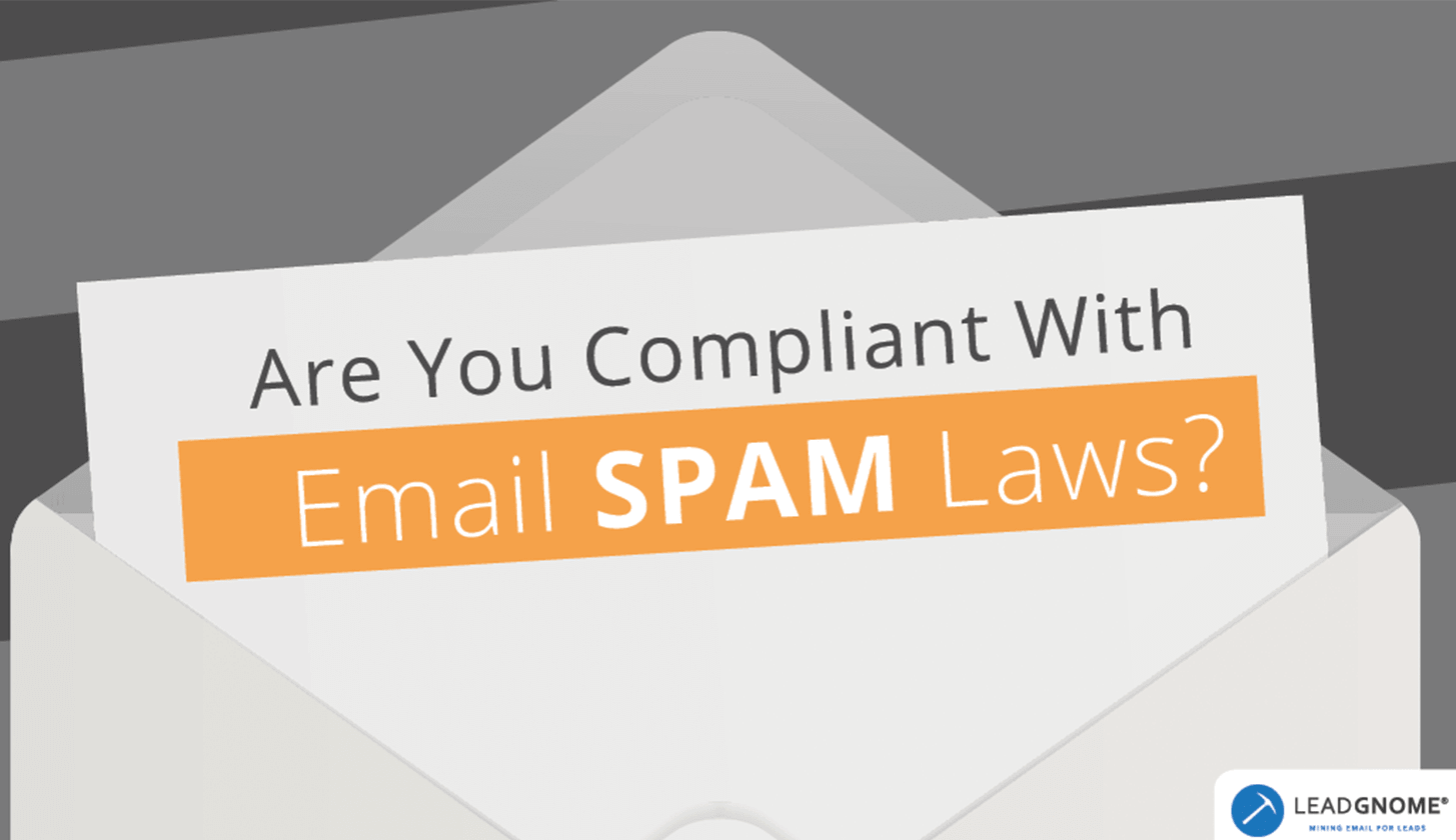 Email SPAM Laws - LeadGnome