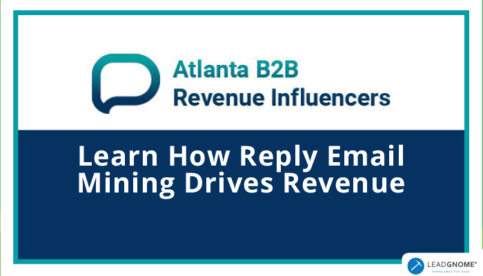 Reply Email Mining Drives Revenue