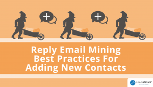 LeadGnome Reply Email Mining Best Practices