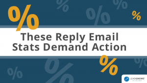 These Reply Email Stats Demand Action