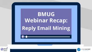 Reply Email Mining Webinar Recap: Boston Marketo User Group