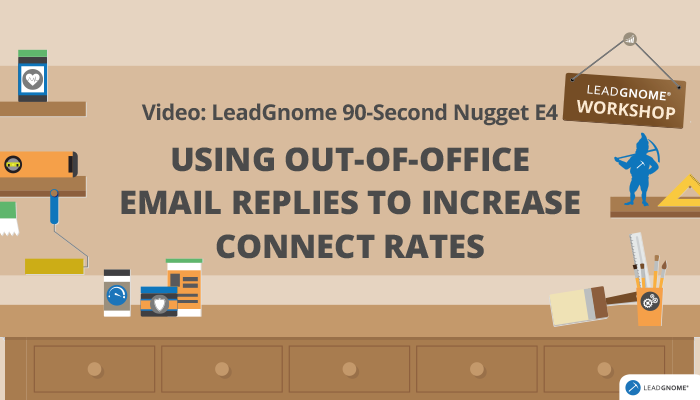 Using Out-Of-Office Email Replies To Increase Connect Rates