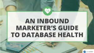 An Inbound Marketer's Guide To Database Health