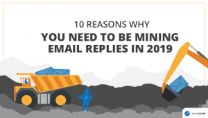 Why You Need To Be Mining Email Replies 2019