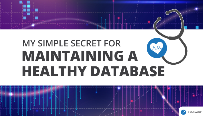 My Simple Secret for Maintaining a Healthy Database