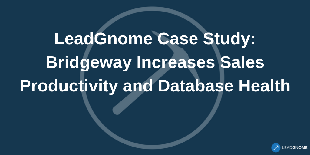 LeadGnome Case Study-Bridgeway Security
