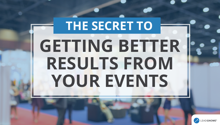 The Secret To Better Event Results