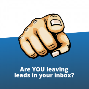 Are You Leaving Leads In Your Inbox?